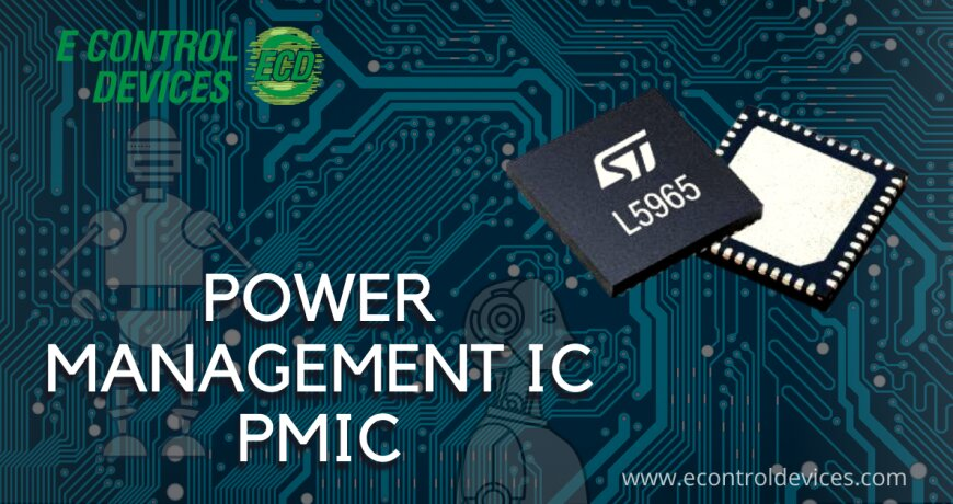 All About Power Management IC - PMIC