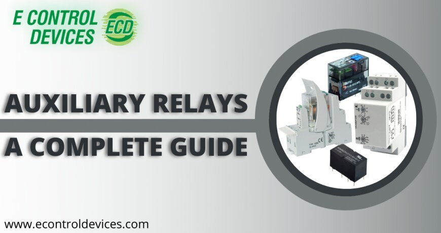 What is the purpose of Auxiliary Relay?   Complete Guide