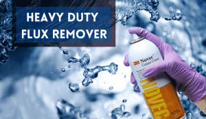 What does a Heavy Duty Flux Remover do?