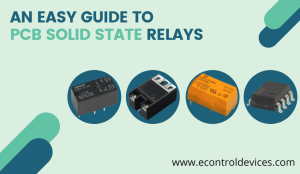 An Easy Guide to PCB Solid State Relays