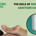 The Role of Sensors in a Sanitizer Dispenser