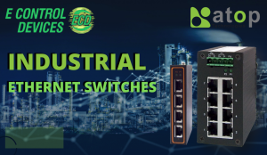 What are industrial ethernet switches and their applications